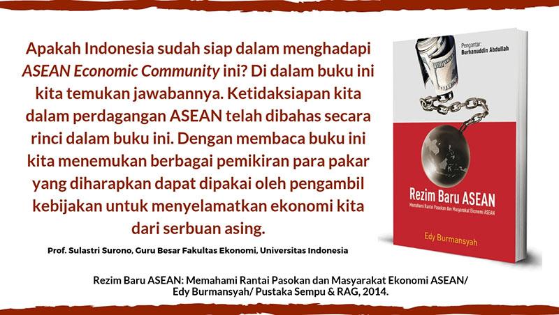 Rezim Baru ASEAN: Memahami Rantai Pasokan dan Masyarakat Ekonomi ASEAN
