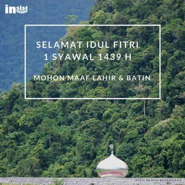 Selamat Idul Fitri 1439 H/ 2018 M. Mohon Maaf Lahir dan Batin