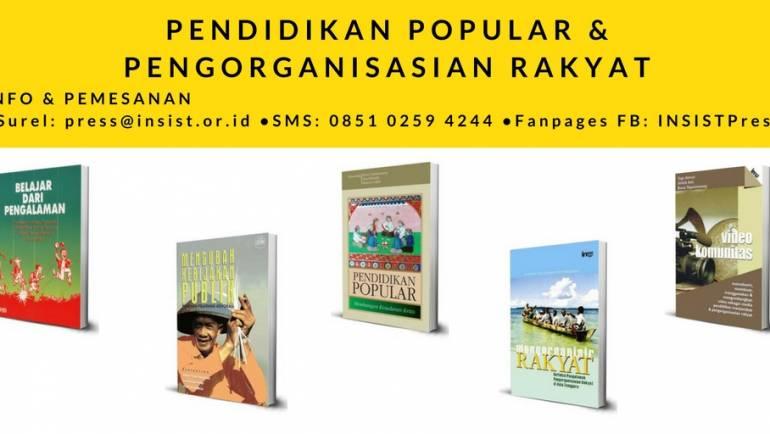 Buku tema Pendidikan Popular, Advokasi, dan Pengorganisasian Rakyat