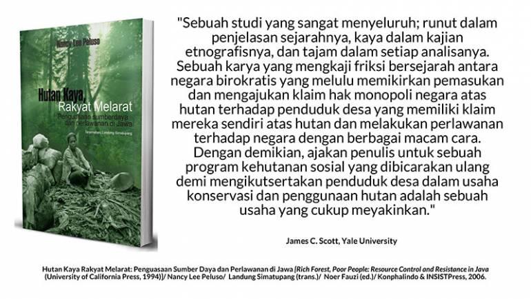 Hutan Kaya, Rakyat Melarat: Terjadi Ahistoris dan Ahumanis
