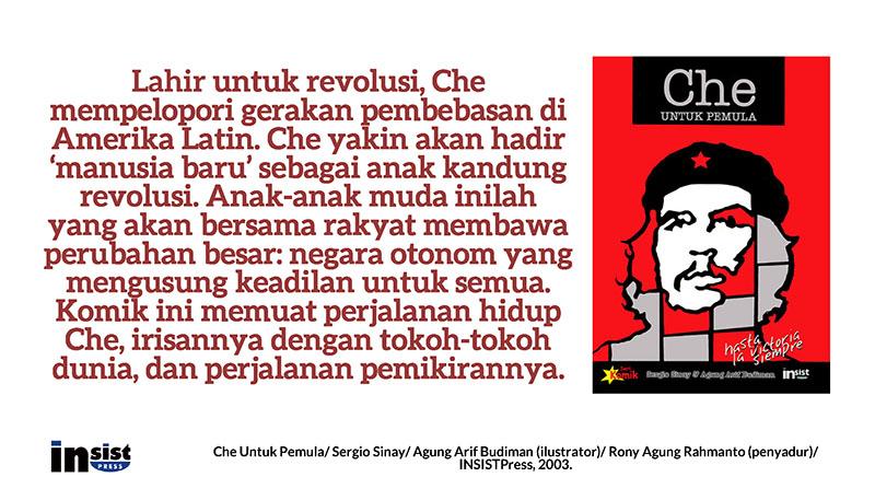 Mengenal Che Bukan Cuma Dari Oblong