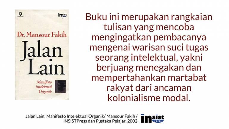 Resume Buku; Jalan Lain: Manifesto Intelektual Organik