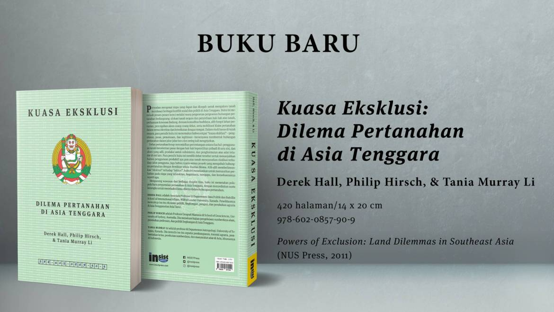 Kuasa Eksklusi: Dilema Pertanahan di Asia Tenggara
